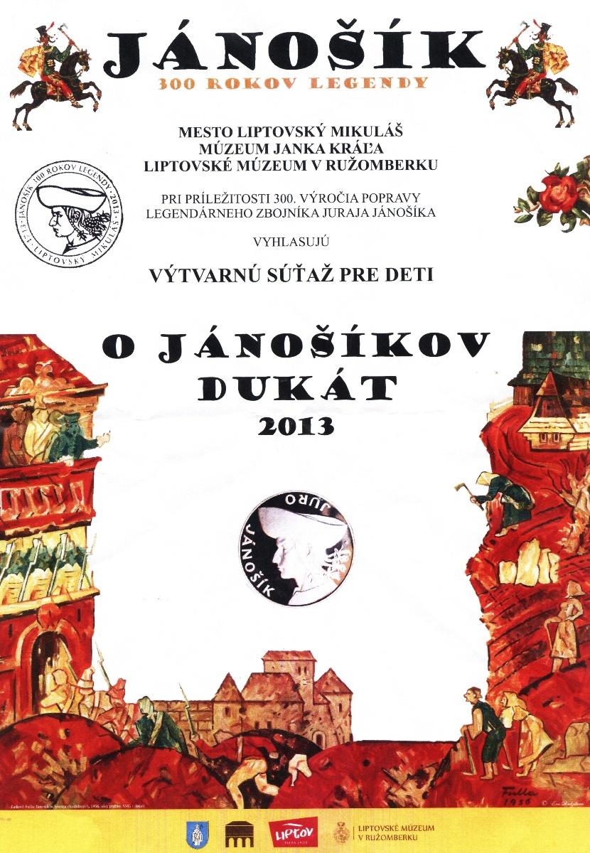 O Jánošíkov dukát 2013 - plagát